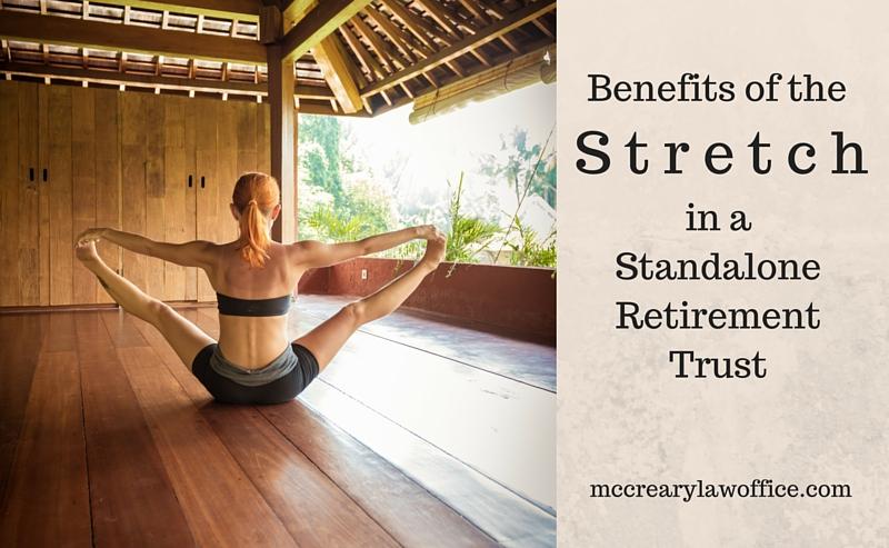 Stretch in a Retirement Trust