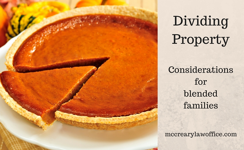 Dividing Propety for Blended Families