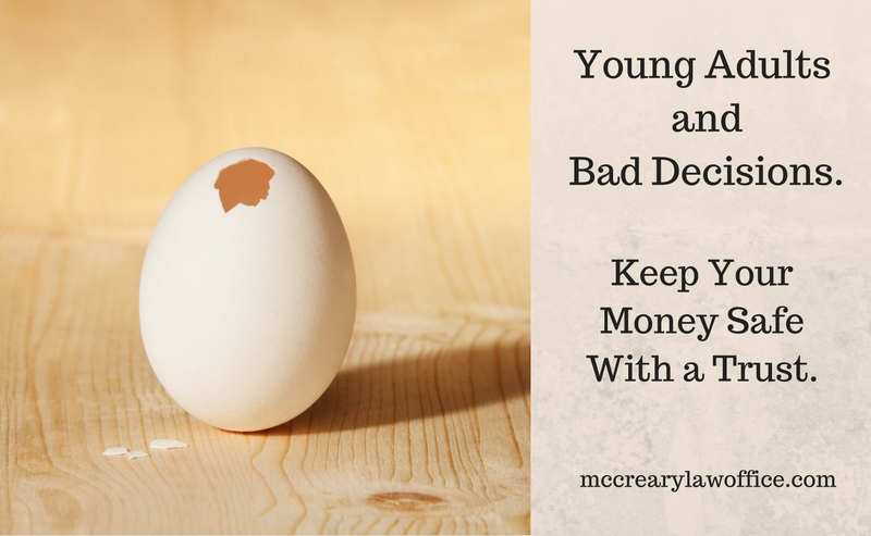 Use a Trust to Protect Your Money From Young Adults' Bad Decisions in Florida.