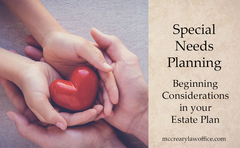 Special Needs and Estate Planning