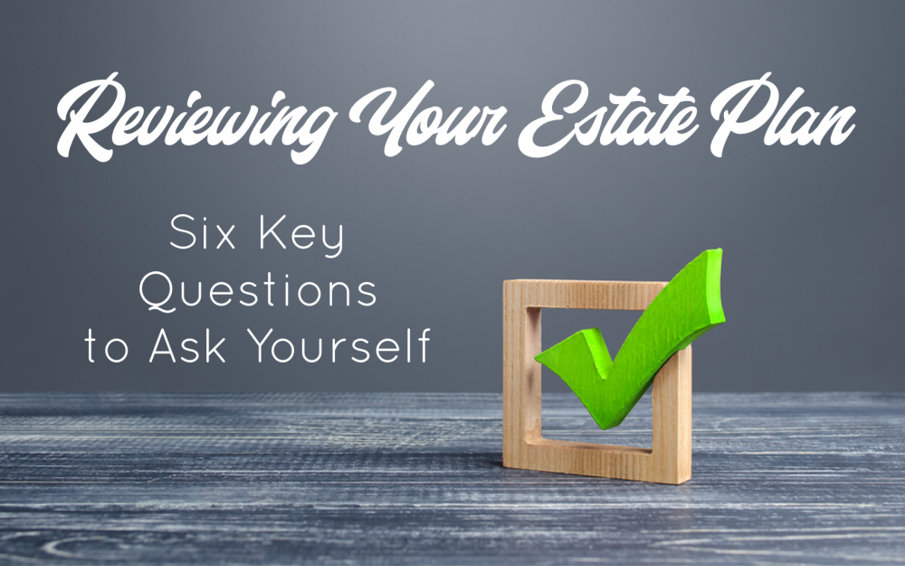 Reviewing Your Estate Plan title image with Green Check Box